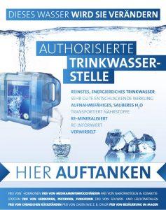Authorisierte Trinkwassertankstelle - Dieses Wasser wird Sie verändern, hier auftanken